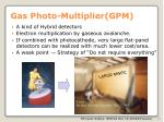 gas photo multiplier gpm