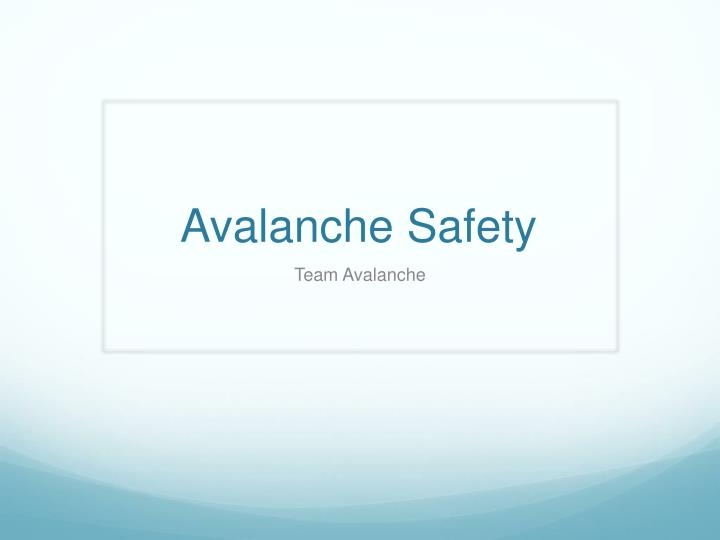 avalanche safety n.