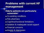 problems with current hf management2