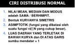 ciri distribusi normal