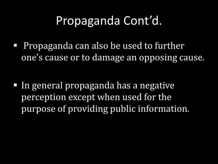 Propaganda Cont'd.