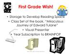 first grade wish