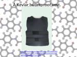 a kevlar bulletproof vest