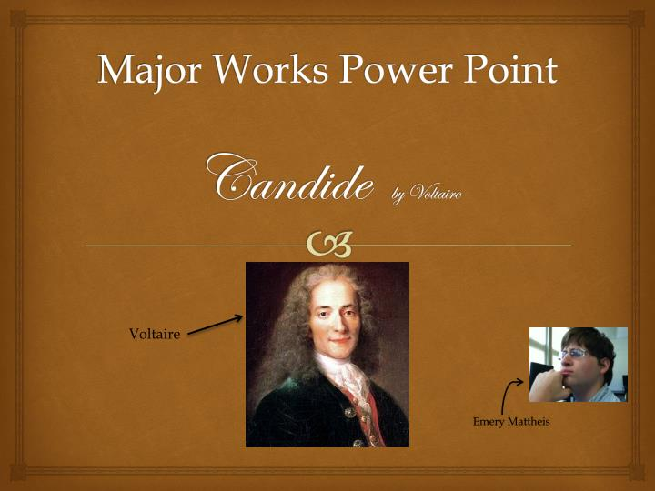 major works power point candide by voltaire n.
