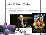 john williams today