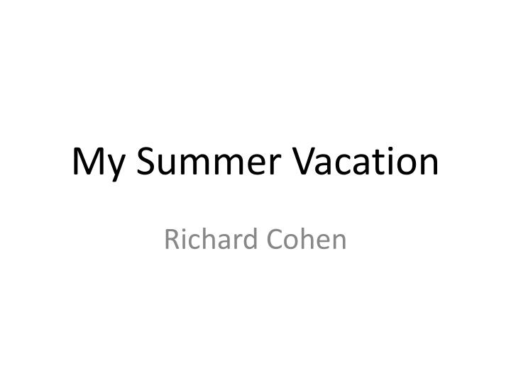 my summer vacation n.