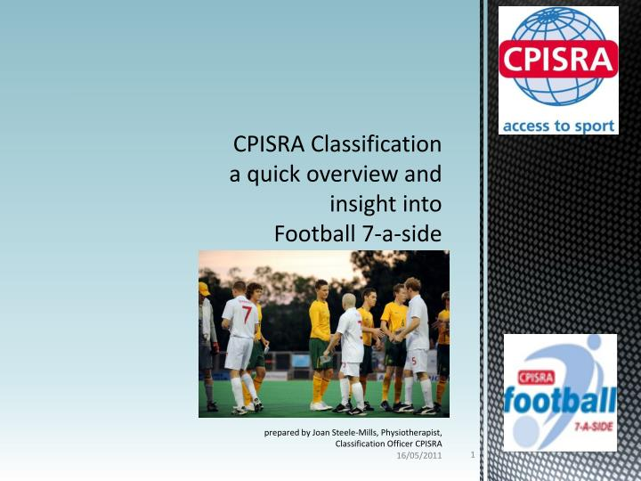 cpisra classification a quick overview and insight into football 7 a side n.