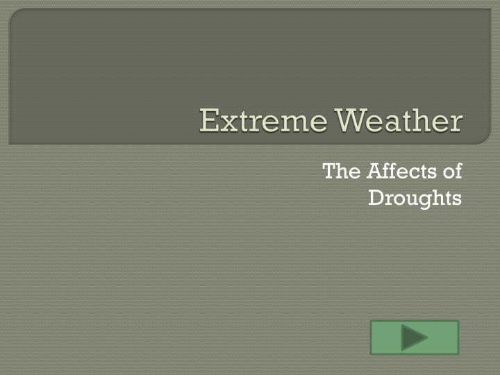 extreme weather n.