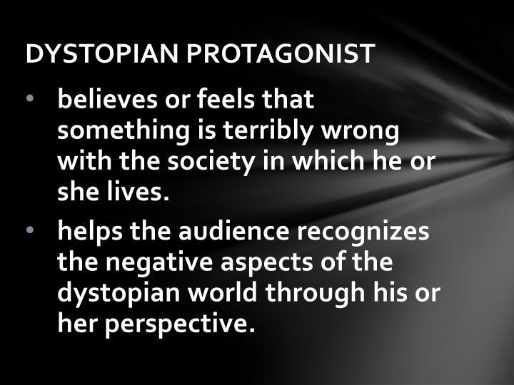 DYSTOPIAN PROTAGONIST