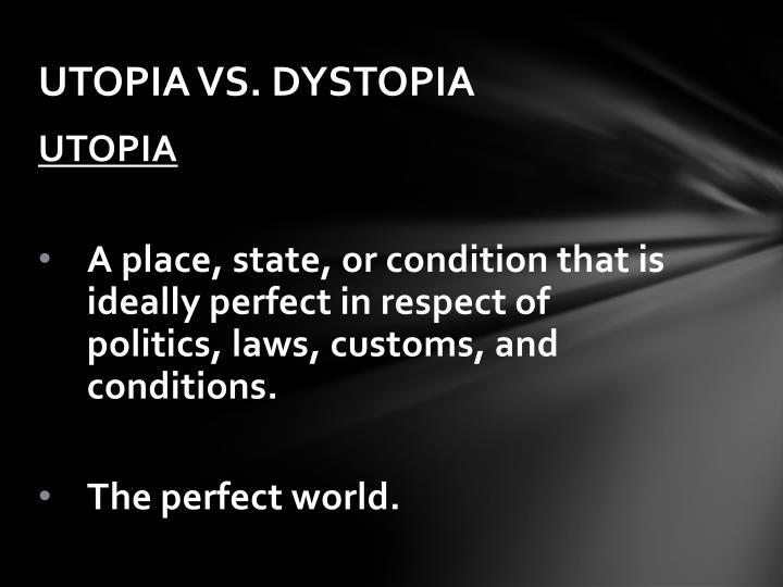 utopia vs dystopia