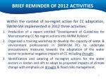 brief reminder of 2012 activities