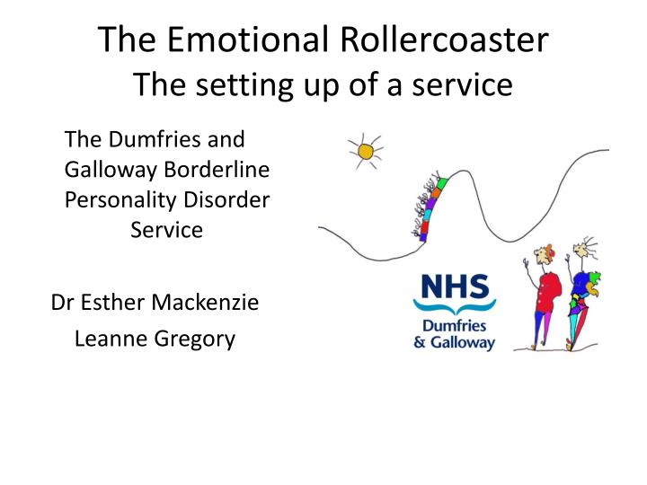 the emotional rollercoaster the setting up of a service n.