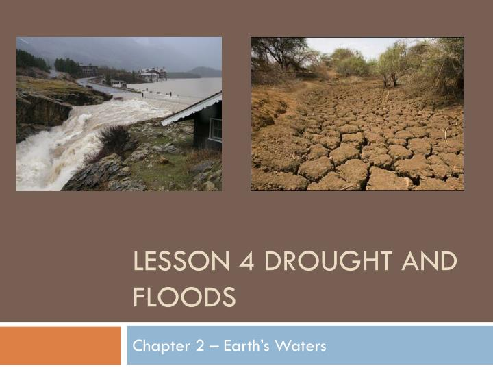 lesson 4 drought and floods n.