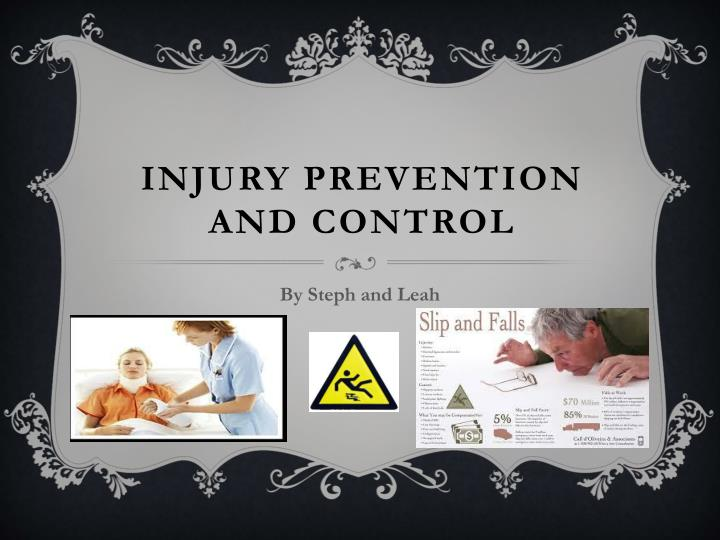injury prevention and control n.