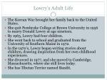 lowry s adult life