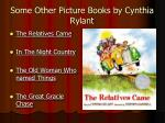 some other picture books by cynthia rylant