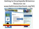 getting to encyclopedia britannica resources via www baltimorecityschools org 341