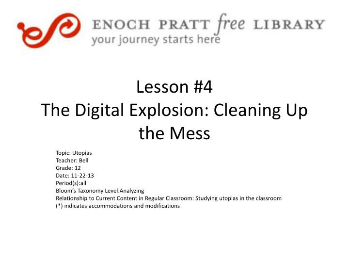 lesson 4 the digital explosion cleaning up the mess n.