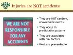 injuries are not accidents