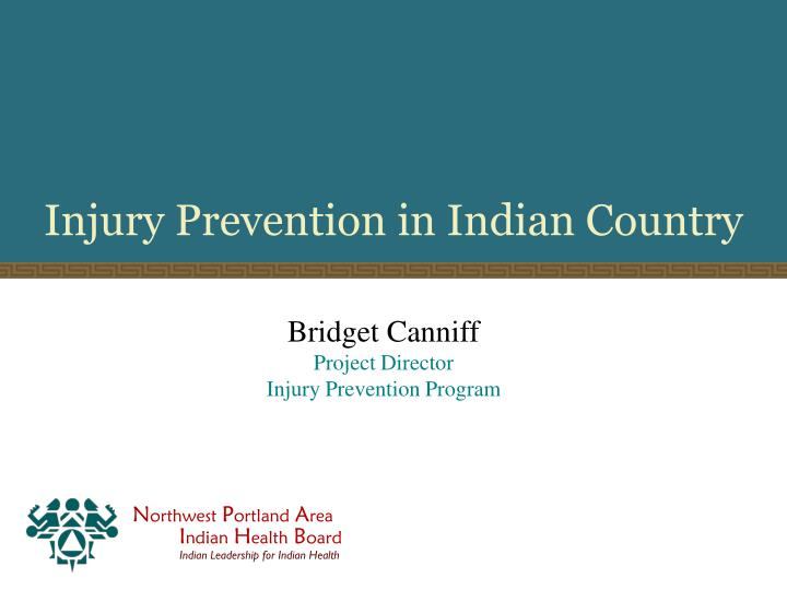 injury prevention in indian country n.