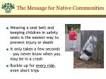 the message for native communities