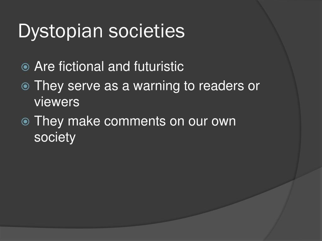 PPT - Utopian vs  Dystopian Societies PowerPoint