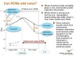 can rcms add value