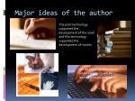 major ideas of the author
