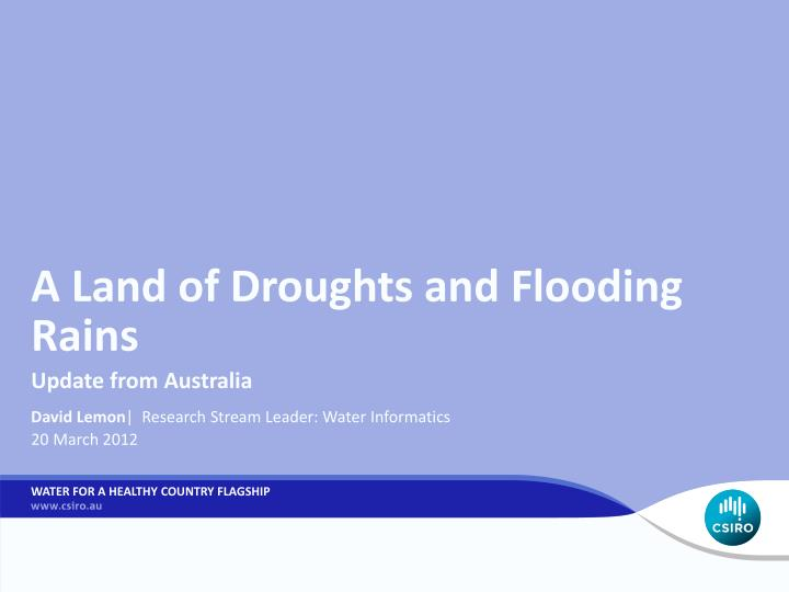 a land of droughts and flooding rains n.