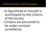 characteristics of dystopias