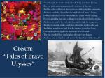 cream tales of brave ulysses