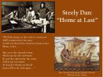 steely dan home at last