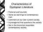 characteristics of dystopian literature