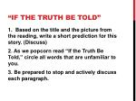 if the truth be told1