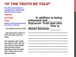 if the truth be told6