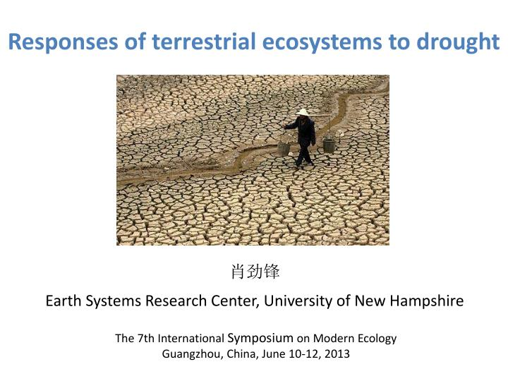 responses of terrestrial ecosystems to drought n.