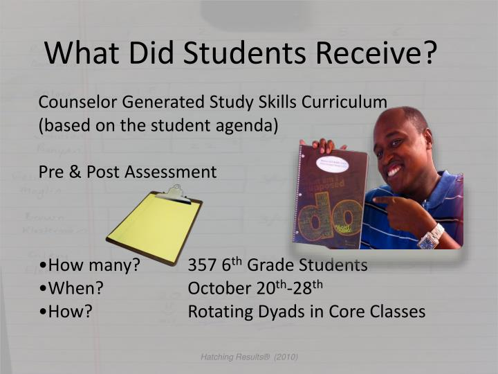 What Did Students Receive?