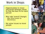 work in shops
