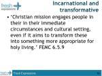 incarnational and transformative