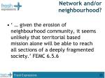 network and or neighbourhood