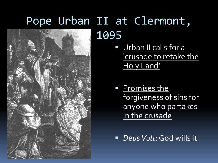 explain why pope urban ii called Pope urban ii arriving and preaching at the clermont council a victorious impiety has suffused the most fertile lands of asia in darkness the cities of antioch, ephesus and nicaea already are taken by the musselmen.