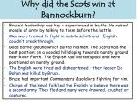 why did the scots win at bannockburn
