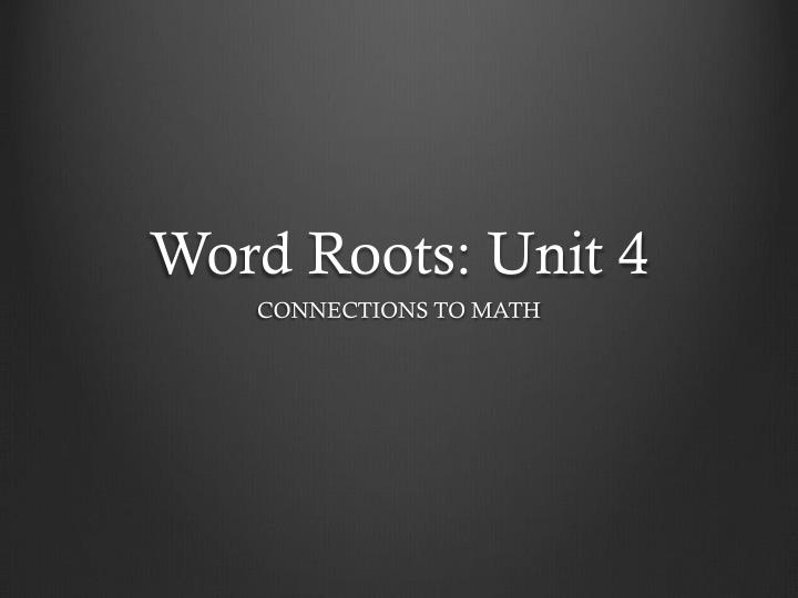 word roots unit 4 n.