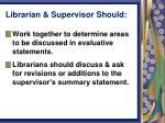 librarian supervisor should