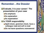 remember the dossier