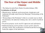 the fear of the upper and middle classes