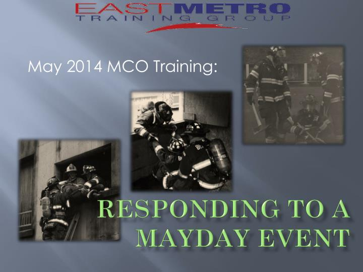 responding to a mayday event n.