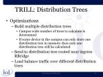 trill distribution trees2