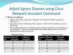 adjust egress queues using cisco network assistant continued1