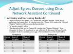 adjust egress queues using cisco network assistant continued2